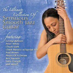 The-Ultimate-Collection-Of-Sensuous-Smooth-Jazz-Guitar-Various-NEW-CD
