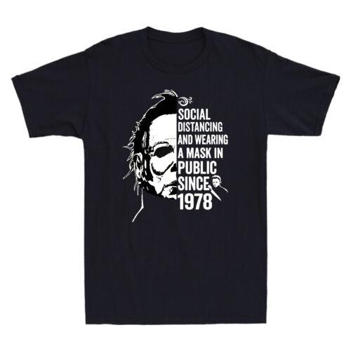 Michael Myers Social Distancing In Public Since 1978 Vintage Men/'s T-Shirt Black