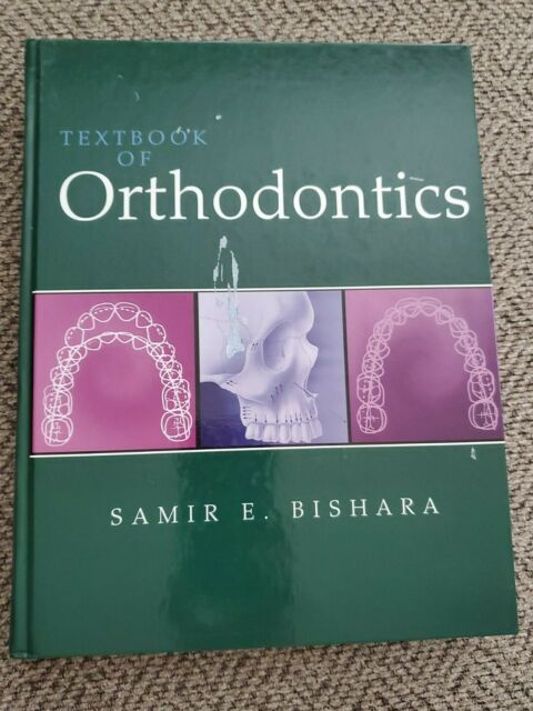 Textbook of Orthodontics by Samir E. Bishara (2001, Hardcover) VERY GOOD