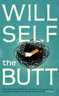 The Butt by Will Self (Hardback, 2008)