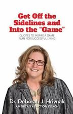 """Get Off the Sidelines and Into the """"Game"""": Quotes to Inspire a Plan for..."""