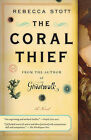 The Coral Thief by Rebecca Stott (Paperback / softback, 2010)