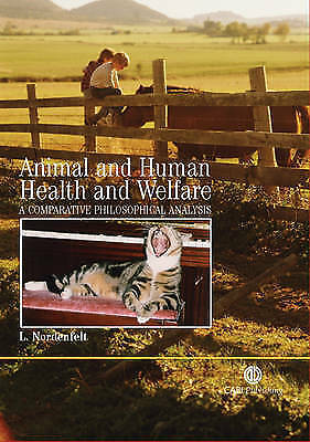 1 of 1 - Animal and Human Health and Welfare: A Comparative Philosophical-ExLibrary