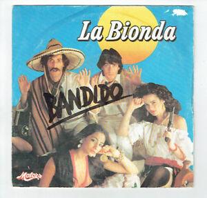 LA-BIONDA-Disco-Vinile-45T-7-034-BANDIDO-CHIARO-DI-LUNA-PALAZZO-MOTORI-2097236-RARE