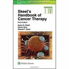 Skeel's Handbook of Cancer Therapy by Lippincott Williams and Wilkins (Paperback, 2016)