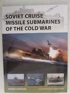 Osprey-Soviet-Cruise-Missile-Submarines-of-the-Cold-War-New-Vanguard-260