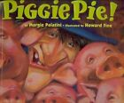 Piggie Pie! by Margie Palatini (Mixed media product, 2008)