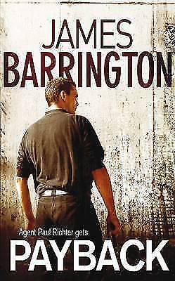 """""""AS NEW"""" Payback, Barrington, James, Book"""