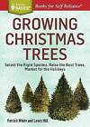 Growing Christmas Trees by Lewis Hill, Patrick White (Paperback, 2015)