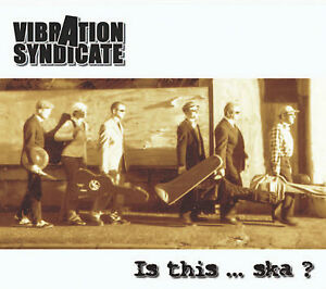 IS-THIS-SKA-Vibration-Syndicate-Die-alte-CD-6tlg-2006-Ska-Reggae-Jazz