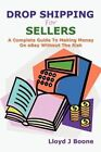 Drop for Sellers by Lloyd J Boone 9781430311096 (paperback 2007)