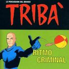 Triba - RITMO Criminal