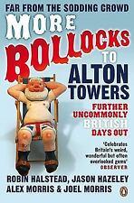 More Bollocks to Alton Towers