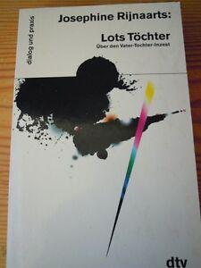 Lots-Toechter-Uber-den-Vater-Tochter-Inzest-von-Josephine-Rijnaarts