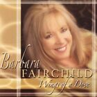 Wings of a Dove by Barbara Fairchild (CD, Dec-2002, Daywind)
