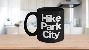 Hike Park City Mug Black Coffee Cup Funny Gift for Skier Patrol, Bunny, Bum Utah