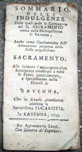 Amichevole 1754 Indulgenze Concesse Alla Compagnia Del Santissimo Sacramento Di Ravenna Sconto Complessivo Della Vendita 50-70%