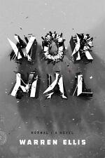 Normal: A Novel by Ellis, Warren