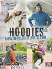 Hoodies von Carmen Dahlem (2015, Taschenbuch)