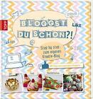 Bloggst du schon?! (2014, Gebundene Ausgabe)