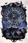 Tall Tales From Pitch End von Nigel McDowell (2013, Taschenbuch)