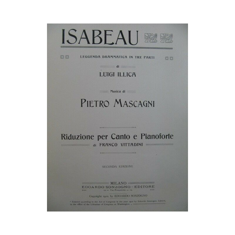 MASCAGNI Pierre Isabeau Opéra Chant Piano 1910 partition sheet music score