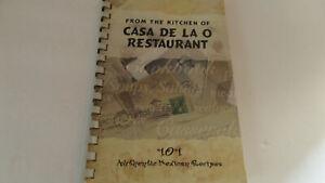 From the Kitchen of Casa de la O Restaurant - 101 Authentic Mexican Recipes