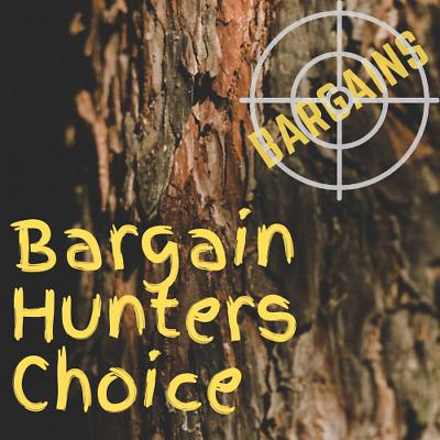 Bargain Hunters Choice