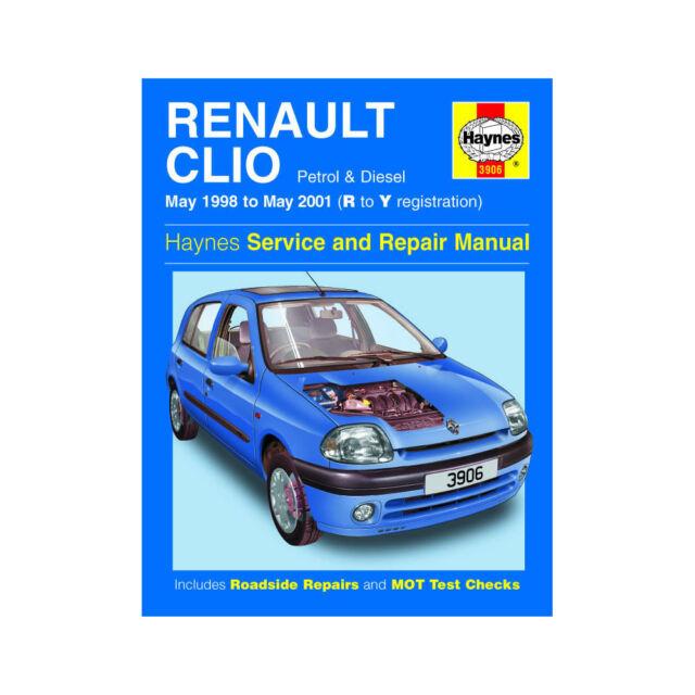 Renault Clio 1.2 1.4 1.6 Petrol 1.9 Diesel 98-01 (R to Y Reg) Haynes Manual