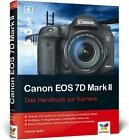 Canon EOS 7D Mark II von Dietmar Spehr (2015, Gebundene Ausgabe)