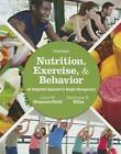 Nutrition, Exercise, and Behavior: An Integrated Approach to Weight Management by Liane M. Summerfield (Paperback, 2015)