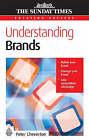 Understanding Brands by Peter Cheverton (Paperback, 2006)