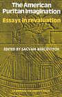 American Puritan Imagination: Essays in Revaluation by Cambridge University Press (Paperback, 1974)