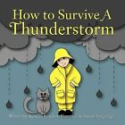 How to Survive A Thunderstorm by Rebecca Broeders (Paperback, 2012)
