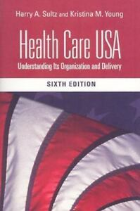 Health-Care-USA-by-Sultz-Harry