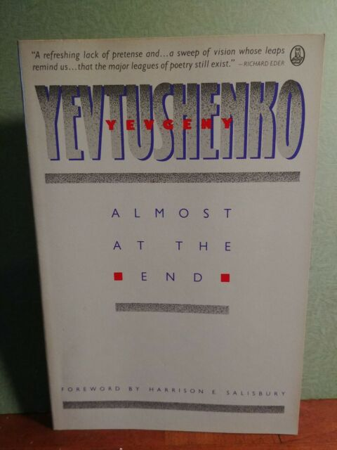 Almost at the End by Yevgeny Yevtushenko paperback 1988 VG cond.