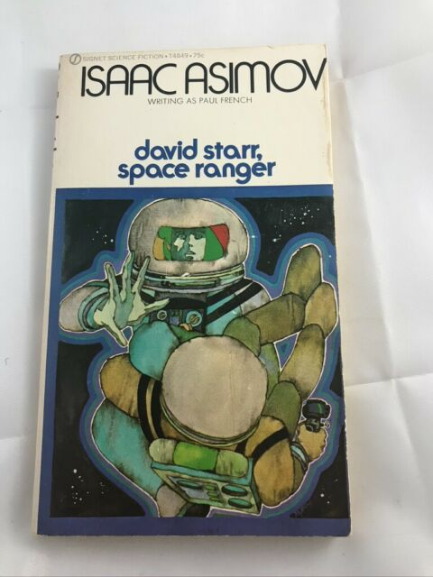DAVID STARR, SPACE RANGER by ISAAC ASIMOV 1971 Signet Paperback 3rd