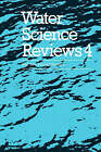 Water Science Reviews 4: Volume 4: Hydration Phenomena in Colloidal Systems by Cambridge University Press (Hardback, 1989)