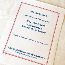 Van Norman 304 304h Operating Maintenance Amp Parts Manual For Drum Brake Lathes
