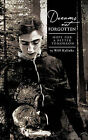 Dreams Not Forgotten: Hope for a Better Tomorrow by Will Kalinke (Paperback, 2011)