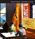 Edward Hopper Masterpieces of Art by Rosalind Ormiston (Hardback, 2016)