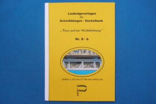 """REGU Laubsägevorlage f SOCKELBANK Sb /""""Tiere auf d Waldlichtung /"""" Schwibbogen"""