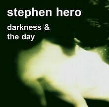 Darkness+the Day von Stephen Hero | CD | Zustand sehr gut