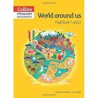 Collins Primary Geography Pupil Book 1 & 2 by Stephen Scoffham (Undefined, 2014)