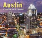 Austin: A Photographic Journey by Mike Cox (Paperback / softback, 2016)
