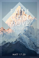 Matthew 17:20 Faith Can Move Mountains Christian Inspirational Poster