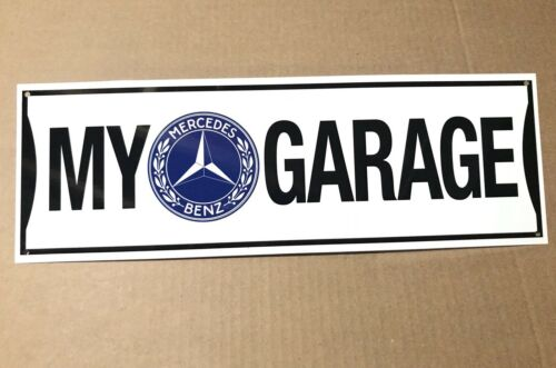 My Mercedes Benz Garage Reproduction Metal Decor  Sign