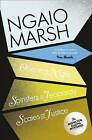 Opening Night / Spinsters in Jeopardy / Scales of Justice (the Ngaio Marsh Collection, Book 6): WITH Spinsters in Jeopardy: AND Scales of Justice by Ngaio Marsh (Paperback, 2009)