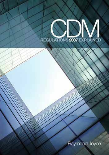 CDM Regulations 2007 Explained-ExLibrary