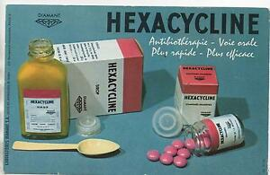 Buvard - Hexacycline. Médicaments... (réf. 67/19). Lvsincnr-07230736-528593858
